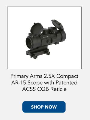 shop today for the Primary Arms 2.5x Prism scope with ACSS reticle