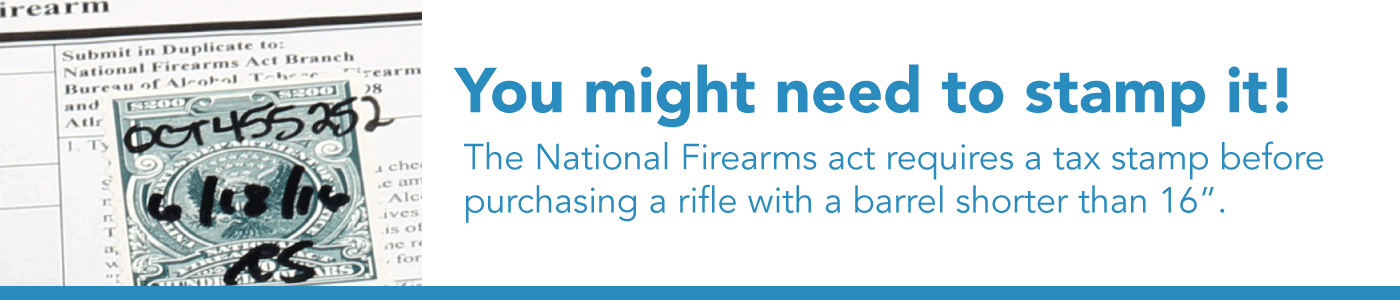 The National Firearms Act restricts rifles with barrel lengths shorter than 16 inch.