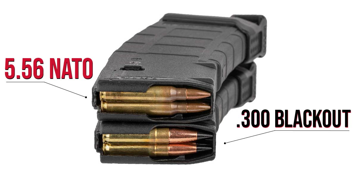 300 BLK ammo can fit, double stacked, into the same magazines you use for 5.56 NATO cartridges